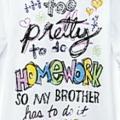 'I'm too pretty' T-shirt