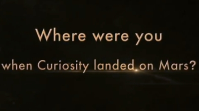 Where were you when Curiosity landed?
